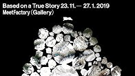 Based on a True Story (23 11–27 1 2019) - Duration  61 seconds. c575005fb39
