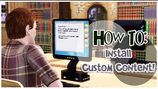The Sims 3: How To Install Custom Content