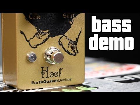 Earthquaker Devices Hoof Fuzz Bass Demo