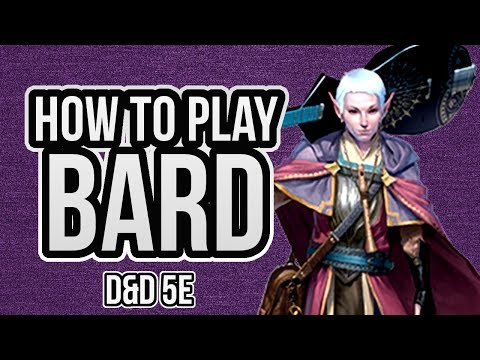 HOW TO PLAY BARD