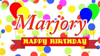 Happy Birthday Marjory Song