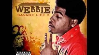 Webbie - Trilla Than A Bitch (Savage Life 3)