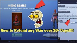 How to Refund any Fortnite Skin over 30+ Days in Season 10!!! *Not Clickbait*