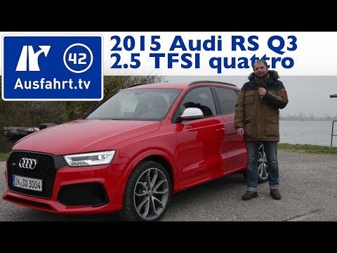 2015 Audi RS Q3 2.5 TFSI 340 PS Facelift   Fahrbericht der Probefahrt  Test   Review German