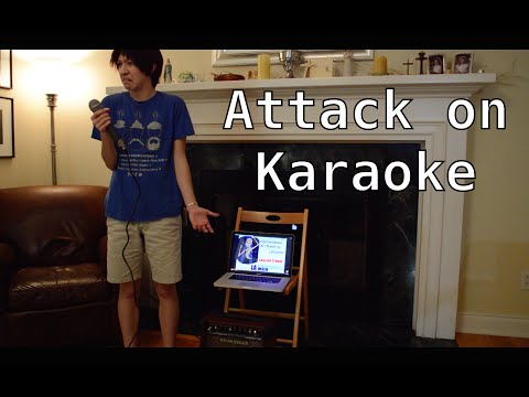 Attack on Karaoke