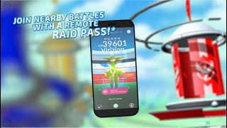 Remote Raid Passes and more—see what's new in Pokémon GO!