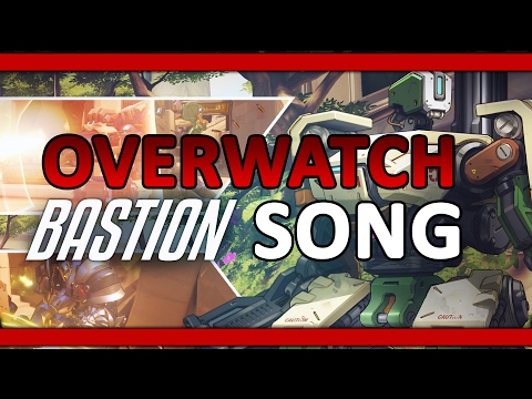 Overwatch Song - Alle spielen Bastion by Execute