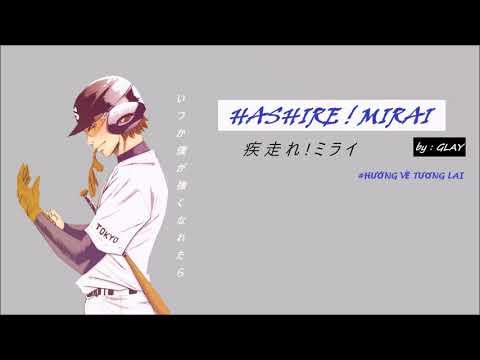 (Vietsub) Hashire ! Mirai - Glay ( OP Anime Ace of Diamond )