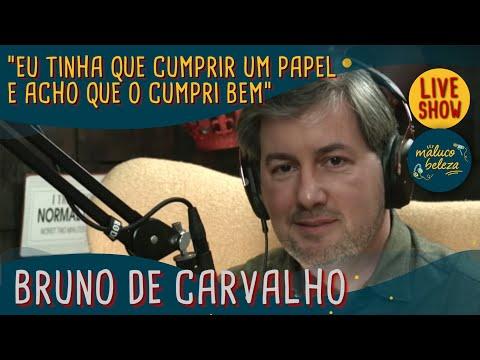 Bruno de Carvalho - Maluco Beleza LIVESHOW