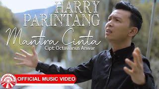 Harry Parintang - Mantra Cinta [Official Music Video HD]