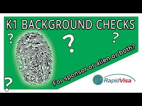 K1 Visa Background Checks - For Sponsor? Or Alien? Or Both?