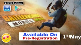 🔴 FINALLY 👉BATTLEGROUNDS MOBILE INDIA Pre Registratio !! Battlegrounds mobile india launch date