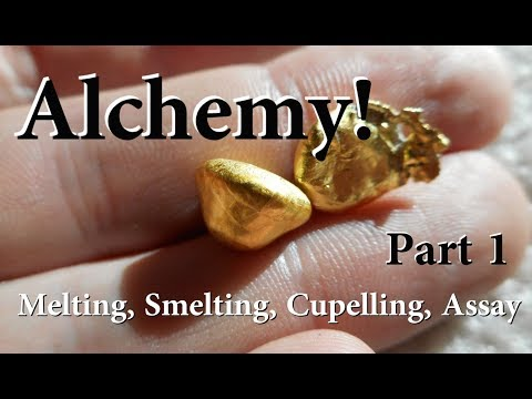 Alchemy!  Well no... But Gold Melting, Smelting, Cupelling, and Assays.  Part 1