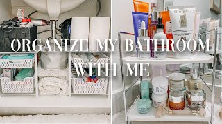 ORGANIZE MY BATHROOM WITH ME: Storage and Organization Tips and Ideas