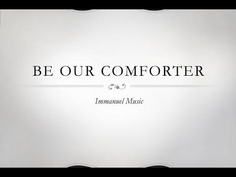 Be Our Comforter feat. Lauren Montgomery