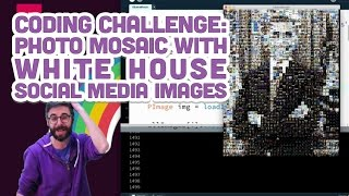 Coding Challenge #49: Photo Mosaic with White House Social Media Images
