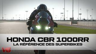 [HONDA CBR 1000RR] Une VRAIE référence - Les essais MOTOS de V6