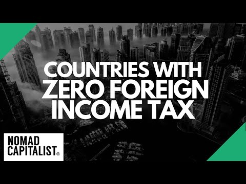 Countries With Zero Foreign Income Tax