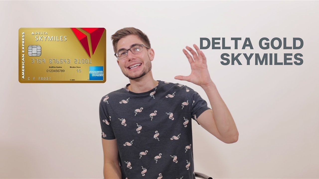 Download Delta Gold SkyMiles Credit Card 💺 Benefits Worth it ? (American Express)