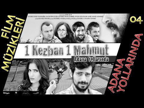 04 - Adana Yollarında (Abdullah Baba) | 1K1M Film Müzikleri