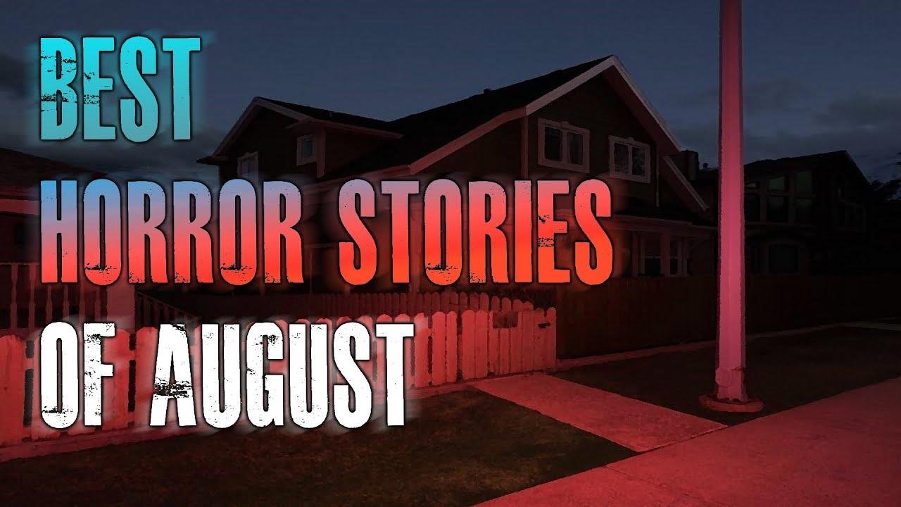 BEST Horror Stories Of August | Stalkers, Creepy Neighbors, Online Dating App | TRUE Scary Stories