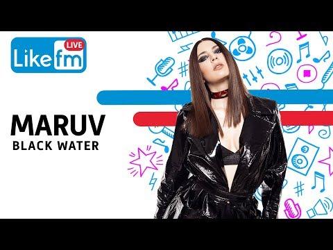 MARUV – Black Water (новое звучание на Like Live)