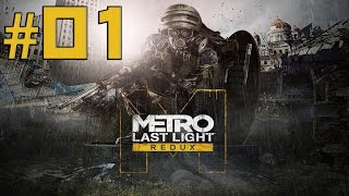 Metro Last Light Redux - Gameplay ITA - Walkthrough #01 - La battaglia continua