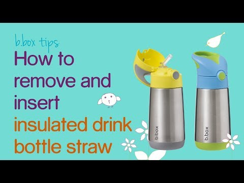 b.box tips - how to remove and insert insulated drink bottle straw