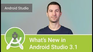 What's new in Android Studio 3.1