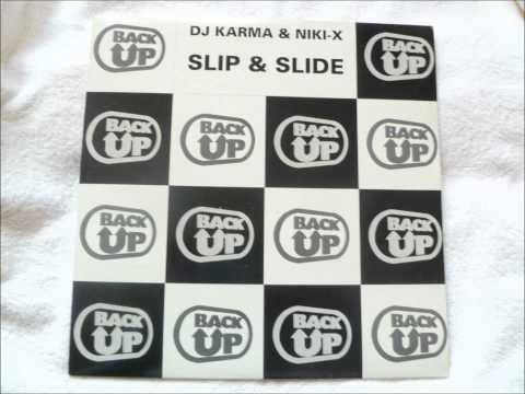 DJ Karma & Niki-X - Slip & Slide