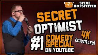 Secret Optimist (4K & Subtitled) - Steve Hofstetter (Full free comedy special) thumbnail