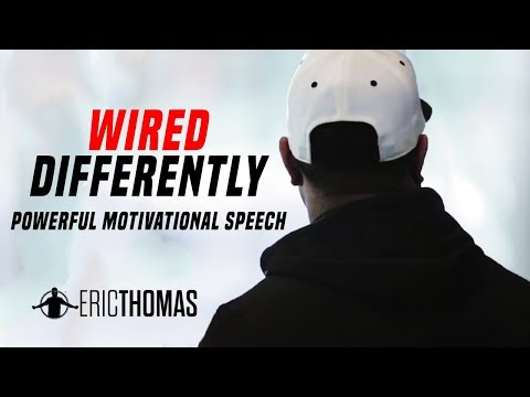 Wired Differently - Motivational Video (ft. Eric Thomas)