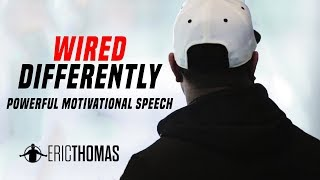 Download Wired Differently - Motivational Video (ft. Eric Thomas)