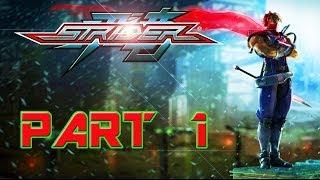 CAPCOM 2014 STRIDER PC GAME STORY GAMEPLAY  1080P HD  PART 1!