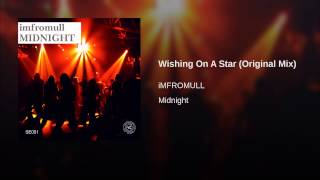 Wishing On A Star (Original Mix)