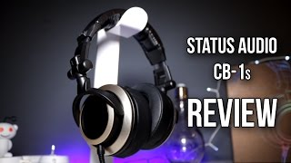 Status Audio CB-1 Headphones Review - Better than Audio Technica at half the price?