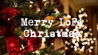 Merry LoFi Christmas 🎄 [LoFi / Instrumental / Jazzy / Chill Hop]