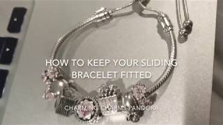 How to Keep Your Pandora Sliding Bracelet Fitted
