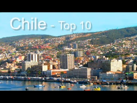 Chile Top Ten Things To Do, by Donna Salerno Travel
