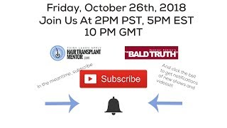 Live Stream!!! The Bald Truth - October 26th, 2PM PST, 5PM EST, 10PM GMT