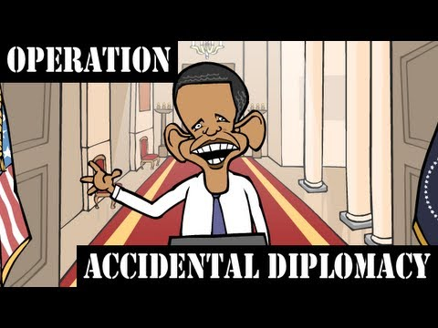 Operation Accidental Diplomacy
