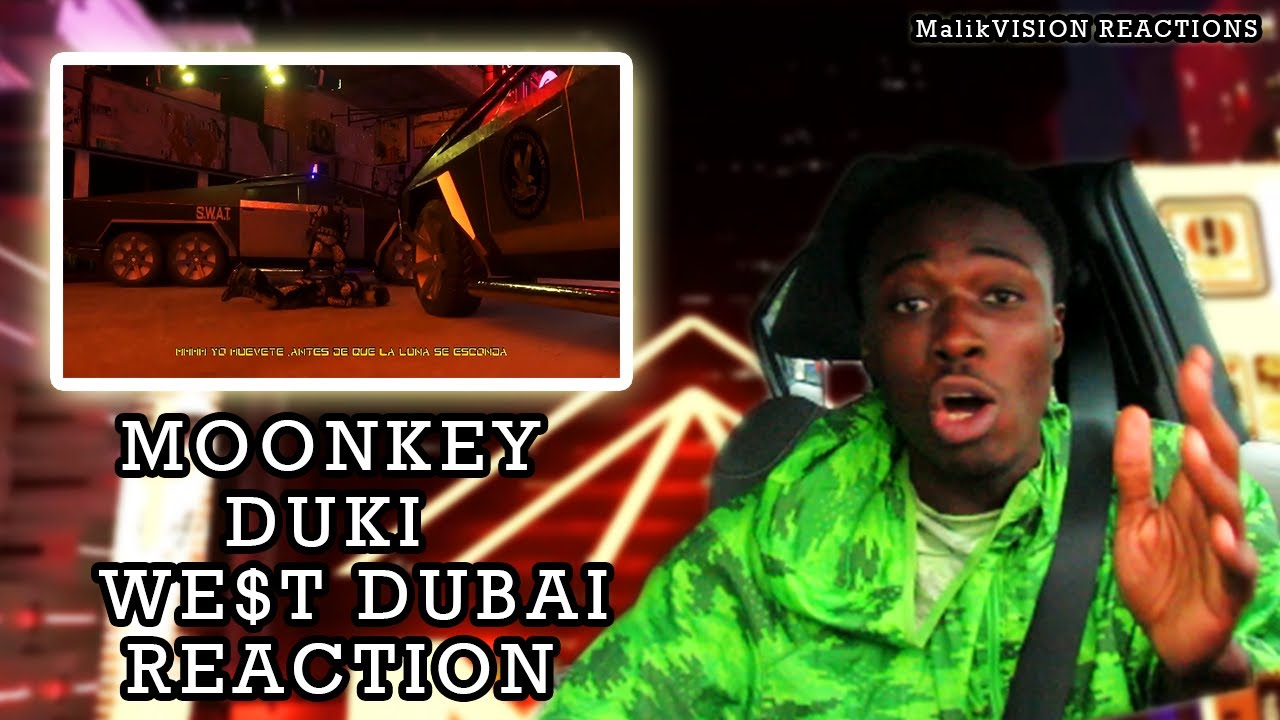 MOONKEY X DUKI X WE$T DUBAI - MUEVETE (Prod.Nake) Reaction | MalikVISION