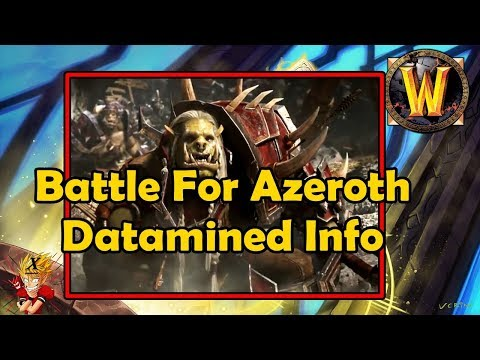 Bite Sized Extra - Battle For Azeroth Datamined Info