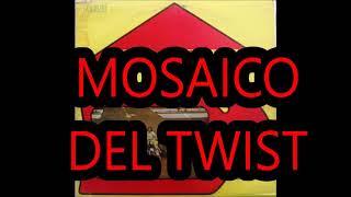 ♥MOSAICO DEL TWIST  -VIA LIBRE♥CANCIONES DE AYER DE HOY Y DE SIEMPRE ♥