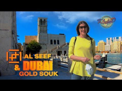 Al Seef & Gold Souk Dubai 2021