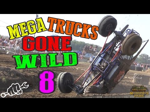 MEGA TRUCKS GONE WILD 8