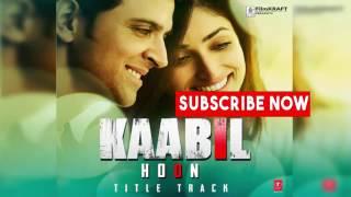 Kaabil Hoon Full Video Song HD - Kaabil (2016) |