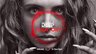 VetLove - In Your Eyes (Original Mix)
