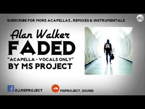 Alan Walker - Faded (Acapella - Vocals Only) + DL