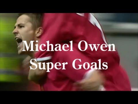 Michael Owen Super Goals in Liverpool ~ マイケル・オーウェン ★ ワンダーボーイ ★ スーパーゴール集